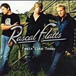 Rascal Flatts Feels Like Today album cover