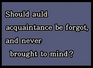 Auld Lang Syne Lyrics